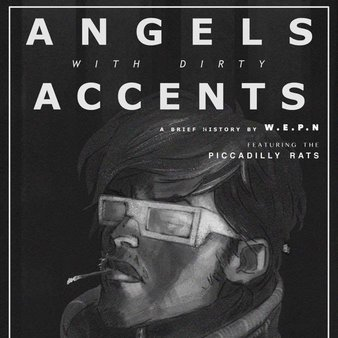 Angels with Dirty Accents